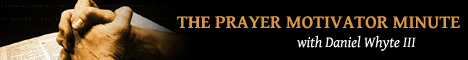 The Prayer Motivator Minute